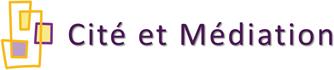 Cité et Médiation